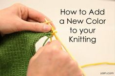 Tuesday's Tip – How to Add a New Color to your Knitting