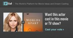 Tessa James as Ashley. in Worlds Apart? Support this movie proposal or make your own on The IF List.