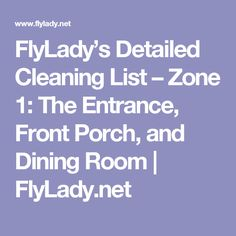 FlyLady's Detailed Cleaning List – Zone 1: The Entrance, Front Porch, and Dining Room | FlyLady.net