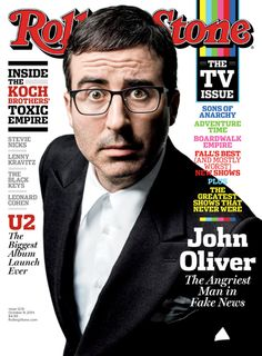 John Oliver Is the Angriest Man in Fake News: Inside the New Issue The British host and comedian takes us inside 'Last Week Tonight,' the most hilarious and insightful new show on television October 2014 John Oliver, Rolling Stones, Terence Winter, Rolling Stone Magazine Cover, Bobby Cannavale, Last Week Tonight, My Magazine, Magazine Covers, Magazine Design