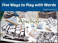 Five Ways to Play with Words - Word play with your kids is a fun way to engage with words in an intentional manner.