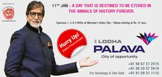 Mr. Amitabh Bachchan invites you to the City of opportunity - Palava City, Dombivali. It is a new residential project by Lodha Group with best price available in the real estate market.