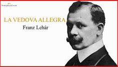 Image result for franz lehar la vedova allegra