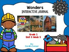 This first grade interactive journal is aligned to Common Core and to the McGraw Hill Wonders series for Unit 5 Week 5. These journal entries allow students to be engaged while reading the text.   These can easily be folded to fit in the students composition books or journals.