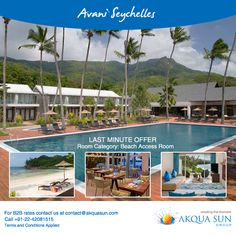 AVANI Seychelles Barbarons Resort & Spa LAST MINUTE OFFER Travel period : 15 May to 15 July 2016 Booking period : Until 15 May 2016 Room Category: Beach Access Room For B2B rates contact us at contact@akquasun.com  Call us at 022 4208 1515 Terms and Conditions Applied ‪#‎traveloffers‬ ‪#‎travel‬ ‪#‎Vacation‬