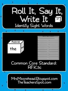 This activity provides opportunities for students to explore and identify sight words.    Reinforce Common Core Standard RF.K.3c.