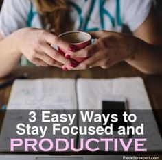Are you looking for some practical tips to help you be more productive? Staying focused while working on a project or assignment can sure be tricky. Here are three simple ways to help you stay focused and keep your mind on track. Pin now and read later!