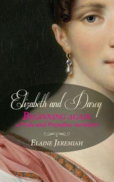Literature Books, Classic Literature, Darcy And Elizabeth, Dear Sister, Begin Again, Luscious Hair, First Novel, Historical Romance, Pride And Prejudice