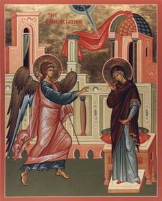 The Annunciation of the Blessed Virgin Mary.