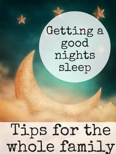 Tips for a Good Nights Sleep for the Whole Family (with free e-book) - In The Playroom