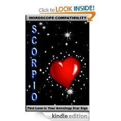 Scorpio: Horoscope Compatibility (Find Love In Your Astrology Star Sign) by Rosemary Breen - 5.0 stars (1 reviews) - $8.99 (FREE on 4/21/2012) kindledaily -   liking it  ? click!
