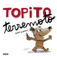 Topito terremoto /Little Mole Quake (Spanish Edition) Forms Of Literature, Electronic Books, Book Categories, Penguin Random House, Library Books, Kid Books, Story Time, Book Lists, Books Online