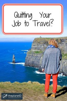 Quitting your Job to Travel? Here is a rundown of what I did not expect and what I am thankful for when I quit my job to travel. | Guest post on The Planet D Adventure Travel Blog