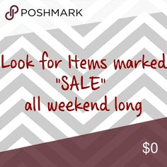 """Look for items marked """"SALE"""" . Other"""