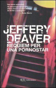 Amazon.it: Requiem per una pornostar - Jeffery Deaver, M. Foschini - Libri