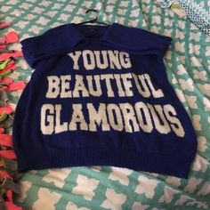Young, Beautiful, Glamours Shirt  Very big over size sweater, very comfy, worn it three times. If you have any questions please met me know! No Trades Forever 21 Tops Tees - Long Sleeve