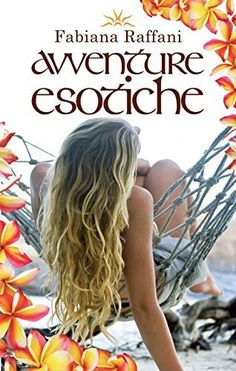 Avventure esotiche, http://www.amazon.it/dp/B00UP5UVT0/ref=cm_sw_r_pi_awdl_Jmubvb0A7JZ91