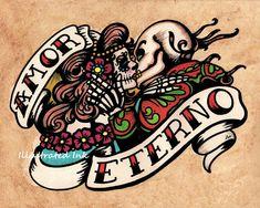 Dia de los Muertos AMOR ETERNO Day of the Dead Art Print 8 x 10