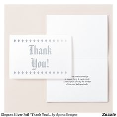 """Shop Elegant Silver Foil """"Thank You!"""" Card created by AponxDesigns. Paper Envelopes, White Envelopes, Thank You Greeting Cards, Colored Paper, Place Card Holders, Messages, Elegant, Silver, Crafts"""