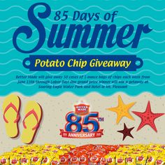 Announcing the 85 Days of Summer Potato Chip Giveaway! http://bettermadesnackfoods.com/press-releases/announcing-85-days-of-summer