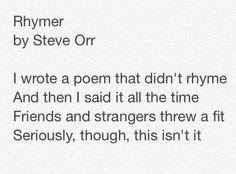 """""""Rhymer"""" by Steve Orr"""