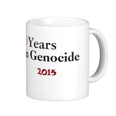 Armenian Genocide Mug #ArmenianGenocide Go to www.zazzle.com/monstervox for more Armenian Genocide products