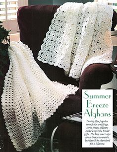 Summer Breeze Baby Afghans Free Crochet. MOTIF AFGHAN Finished Size: 48″ x 69″ MATERIALS Worsted Weight Yarn : White ‑ 7 skeins Crochet hook, size H (5.00 mm) or size needed for gauge GAUGE One Motif = 31/2 SHELL AFGHAN Finished Size: 47″ x 70″ MATERIALS Worsted Weight Yarn : White ‑ 7 skeins Crochet hook, size H (5.00 mm) or size needed for gauge GAUGE (Shell, sc) 4 times and 10 rows = 4″ Free Pattern More Patterns Like This!