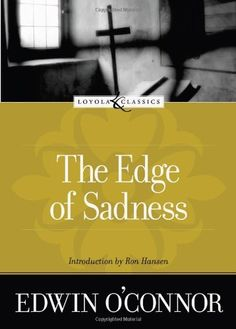 The Edge of Sadness (Loyola Classics) by Edwin O'Connor, http://www.amazon.com/dp/0829421238/ref=cm_sw_r_pi_dp_lvgKrb123N6S5