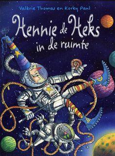 Hennie de Heks in de ruimte - Valerie Thomas & Korky Paul