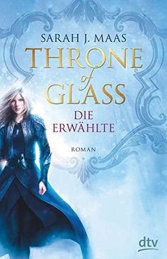 Throne of Glass - Die Erwählte: Roman von Sarah J. Maas https://www.amazon.de/dp/3423760788/ref=cm_sw_r_pi_dp_U_x_CrloBb2GXRQT9