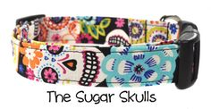 The Sugar Skulls designer dog collar by Collars by Design ♥♥♥♥♥♥♥♥♥♥♥♥♥♥♥♥♥♥♥♥♥♥♥♥♥♥♥♥♥♥♥♥♥♥♥♥ HOW THEYRE MADE: ♥ FABRIC: Each collar is made