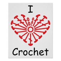 Search our stunning selection of Love Crochet posters from our many talented designers. Better yet, create your own custom poster or artwork masterpiece here on Zazzle! Crochet Diy, Love Crochet, Crochet Motif, Crochet Flower Patterns, Crochet Stitches Patterns, Crochet Flowers, Yarn Tattoo, Crochet Tattoo, Knitting Quotes