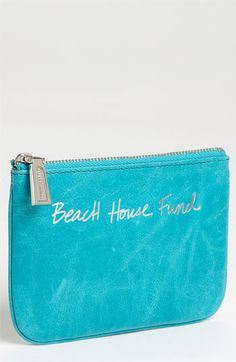 Rebecca Minkoff 'Beach House Fund' Pouch. $55.00. If I spend $55.00 for this, I'll never be able to afford a beach house.
