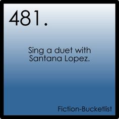 Sing a duet with Santana Lopez