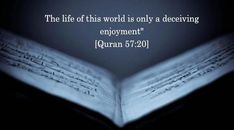 life is beautiful: The life of this world is only a deceiving enjoym. Ramadan Quotes And Wishes Best Ramadan Quotes, Best Islamic Quotes, Quran Verses, Quran Quotes, Quran Sayings, Qoutes, The Life, Way Of Life, Islam Quotes About Life