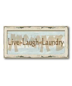 Take a look at this Live Laugh Laundry Canvas Art by COURTSIDE MARKET on #zulily today!