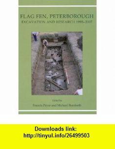 Flag Fen, Peterborough Excavation and Research 1995-2007 (9781842174142) Michael Bamforth, Francis Pryor , ISBN-10: 1842174142  , ISBN-13: 978-1842174142 ,  , tutorials , pdf , ebook , torrent , downloads , rapidshare , filesonic , hotfile , megaupload , fileserve