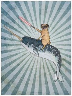 Lightsaber wielding, narwhale riding pugs. Yes.