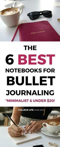 minimalist bullet journals Supplies Which Bullet Journal to Buy Notebooks for College 2017 2018 #organization #student #bulletjournalcommunity #bulletjournalideas #giftsforher #college