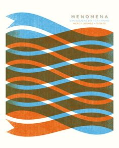 Love this poster: handmade 2 colors silkscreen. Menomena concert poster at the Mercy Lounge - Oct 2010 inches, signed & numbered of 75 / by Andrew Vastagh (Boss Construction) Graphic Design Posters, Modern Graphic Design, Graphic Design Illustration, Graphic Design Inspiration, Typography Design, Poster Designs, Daily Inspiration, Design Art, Print Design