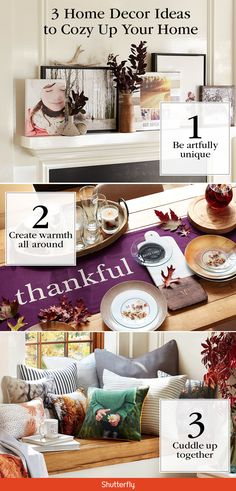 Get 3 home decor ideas to cozy up your home for fall. From mantel makeovers to Thanksgiving tablescapes, find everything you need to make it personal at Shutterfly.