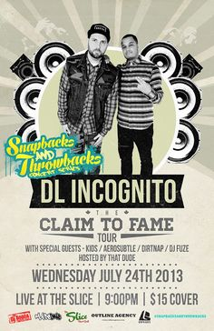 Dl incognito live!! At the slice this month 15$ at the door.