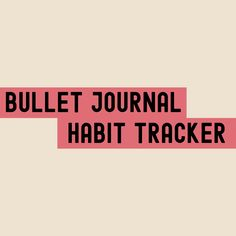 Good Habits, Bullet Journal, Tips, Counseling