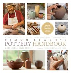 Simon Leach's Pottery Handbook: A Comprehensive Guide to Throwing Beautiful, Functional Pots: Amazon.de: Simon Leach: Fremdsprachige Bücher