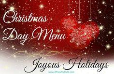 {Joyous Holidays} Christmas Day Menu