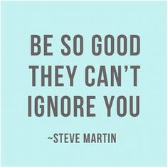 How to get ahead in the words of Steve Martin. The Words, Cool Words, Awesome Words, Awesome Quotes, Words Quotes, Sayings, Quotes Quotes, Funny Quotes, Daily Quotes