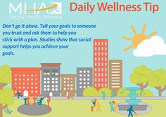 Don't go it alone. Tell your goals to someone you trust and ask them to help you stick with a plan. Studies show that social support helps you achieve y our goals.