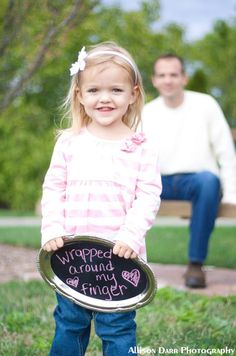 "Click to see full pic Allison Darr Photography ""Wrapped Around My Finger"" on a chalkboard!! Best Daddy/Daughter pic!"