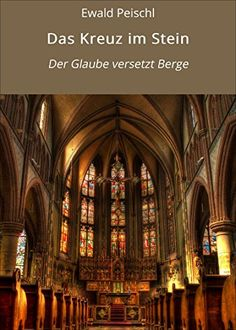 Buy Das Kreuz im Stein: Der Glaube versetzt Berge by Ewald Peischl and Read this Book on Kobo's Free Apps. Discover Kobo's Vast Collection of Ebooks and Audiobooks Today - Over 4 Million Titles! Audiobooks, Ebooks, This Book, Star Wars, Free Apps, Movie Posters, Kobo, Collection, Products