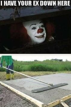 When not even Pennywise can convince you to see your ex...| #Funny #Relationships #Memes